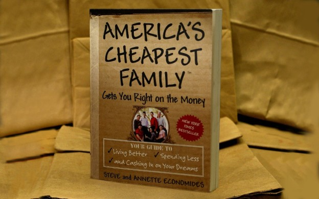 America's Cheapest Family Gets You Right on the Money Book - A New York Times Best Seller