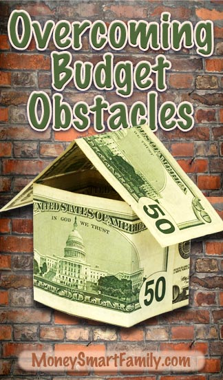 Overcoming Six Obstacles to the Perfect Budget!