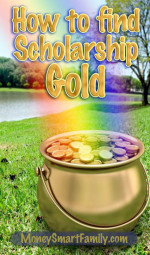 A pot of Gold at the end of a rainbow - How to find college scholarships