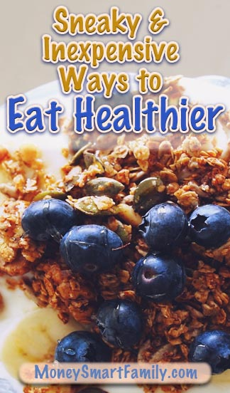 Save Money & Eat Healthier this Year - 12 Amazing Tips!