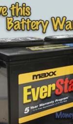 Walmart Everstart Maxx car battery with a great warranty