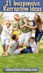 21 Inexpensive Recreation Ideas for Families and Individuals!