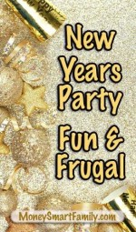 New Year's Eve Party, Fun and Frugal Ideas.