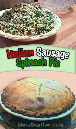 A Delicious Italian Sausage Spinach Pie Recipe which is a family favorite.