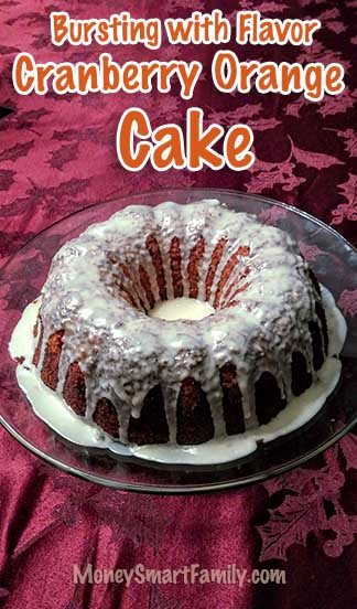 A Bursting with Flavor, Cranberry Orange Cake Recipe! #CranberryOrangeCake #CranberryBundtCake #OrangeBundtCake #CranberryOrangeBundtCake #FallBundtCake