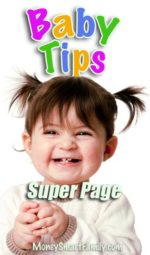 Baby tips to save oodles on caring for your child.
