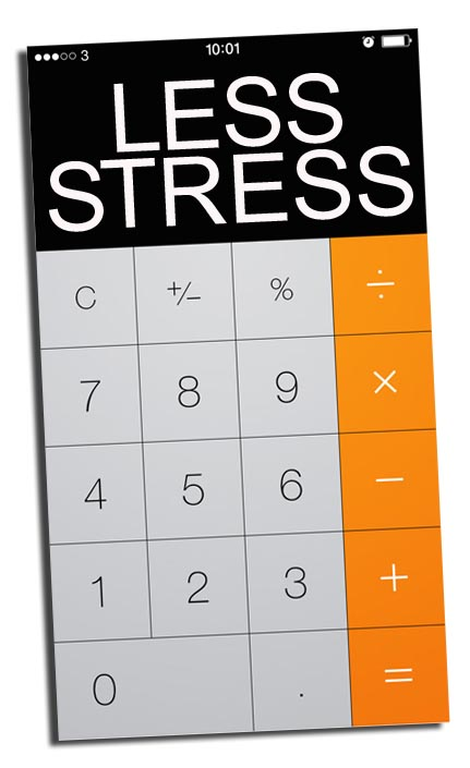 "a calculator app that says ""less stress."""