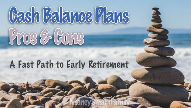 Cash Balance Plans Pros and cons - Early Retirement