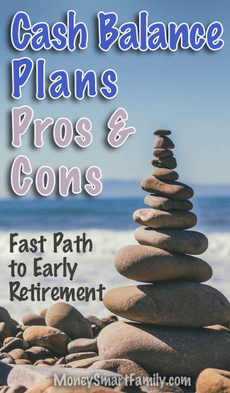 Cash Balance Investment Plans - a path to early retirement.