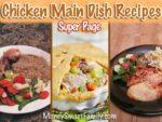 Chicken main dish recipes super page.