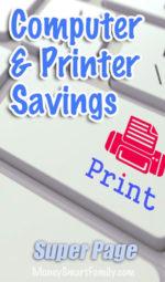 Computer & Printer Savings - Tons of Ideas!