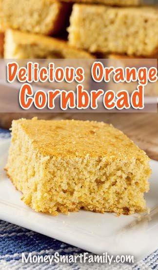 A Moist Cornbread Recipe with a New Orange Flavor! #CornBread #MoistCornBread #OrangeCornBread