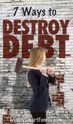 7 Ways to Destroy Debt - Even when Living Paycheck to Paycheck!