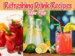 A Drink Recipe Super Page for Drinks, Punch, Iced Tea, Meyer Lemonade and Cherry Limeade.