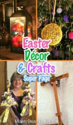 Easter Decor, Crafts & DIY Projects. Great for Spring! #EasterDecor #EasterCrafts #EasterDIYProjects #SpringDecor #SpringCrafts #SpringDIYProjects