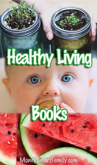 Healthy living books for you and your family.
