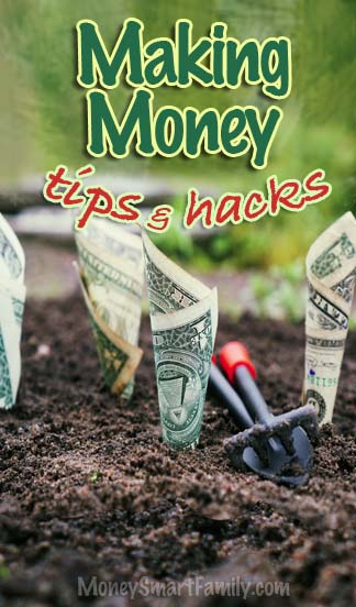 Making Money Tips & Hacks - ways to make your money grow.