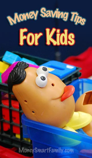 Kid's Money Saving Tips for Toys, Life Skills, Allowances, Clothes, & Gifts.