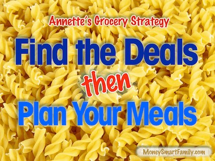 Find the deals, then plan the meals - MoneySmartFamily.com
