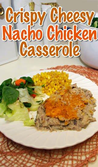 Nacho Chicken Casserole recipe - Crunchy and Cheesy.