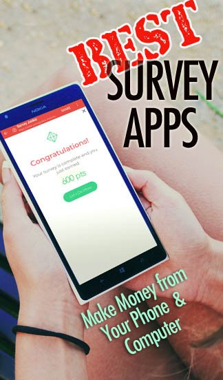 22 of the Best Survey Apps: Earn Cash on your Phone (Trust Scores)