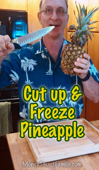 How to cut up and freeze a pineapple - the easy way.
