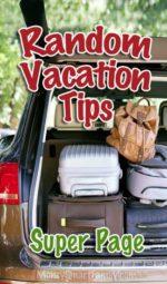 Random Vacation money saving tips for traveling families.
