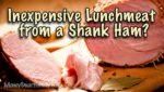 A shank ham on a cutting board.