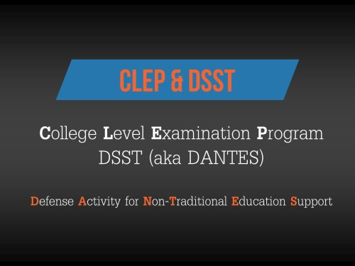 Clep and Dantes (DSST) Defined