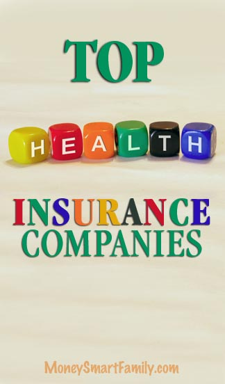Top Health Insurance Companies for your family