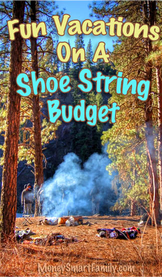 Camping in the Forest - Vaction on a shoe string budget