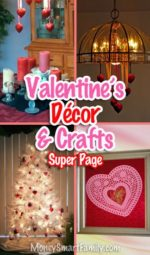Valentine Day Decorations, Crafts & DIY Projects!